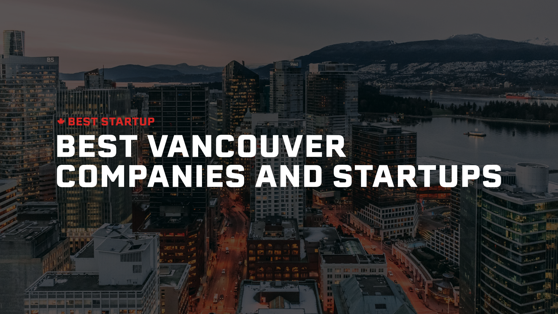 101 Top Social Media Startups and Companies in Vancouver (2021)